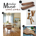 Monday Muse – Wood Works
