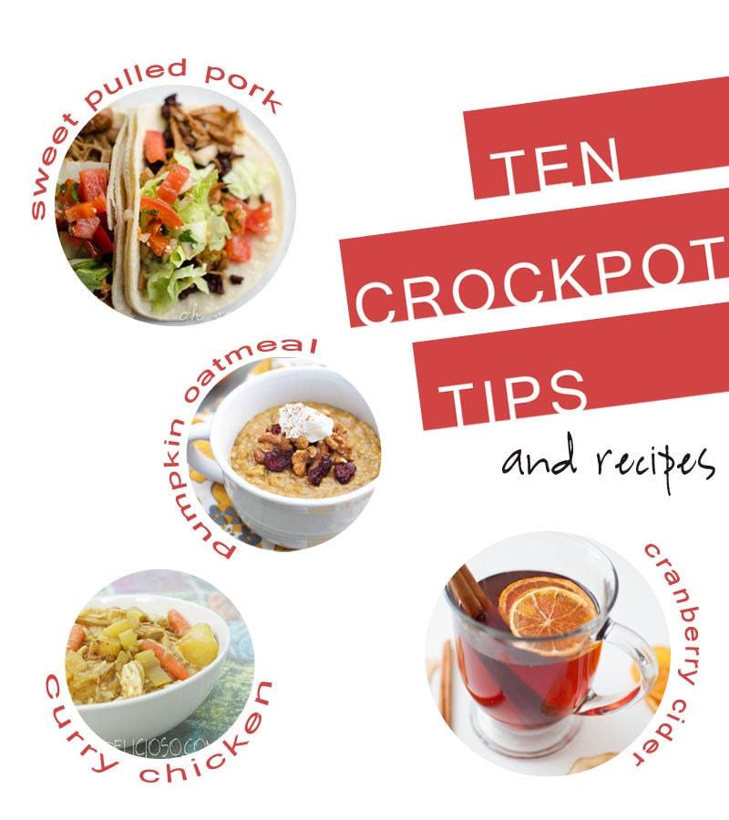 10 Crock Pot / Slow Cooker Cooking Tips