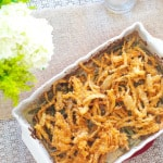 Green Bean Casserole {from scratch}