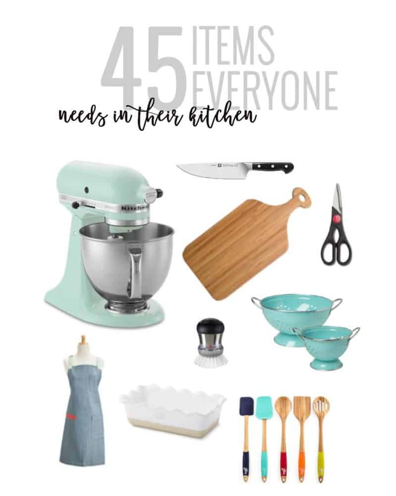 45 Items Everyone Needs In Their Kitchen