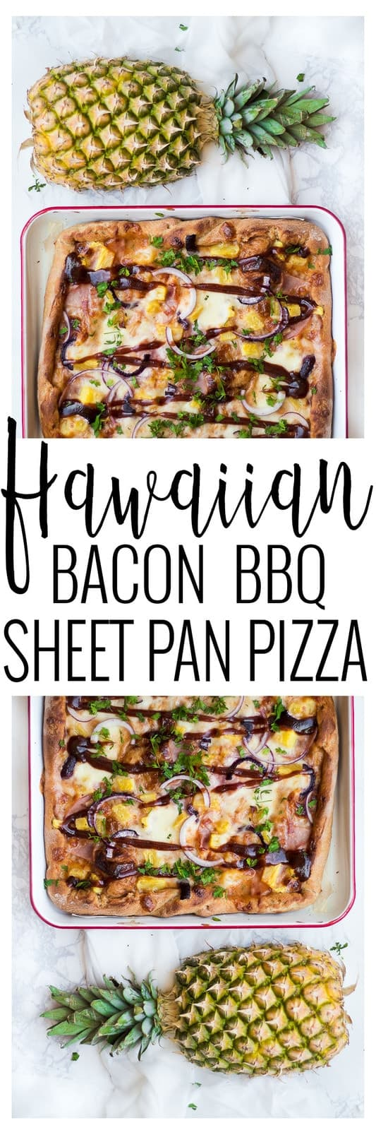 Hawaiian Bacon BBQ Pizza pinterest image