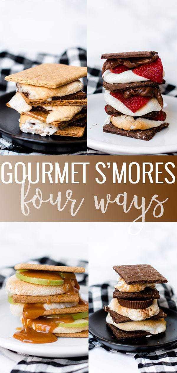 Gourmet S'mores - Four Ways pin