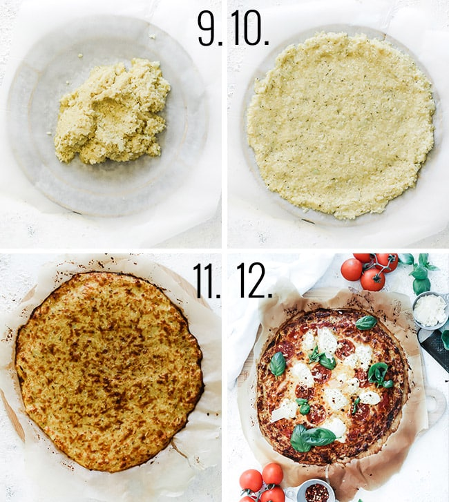 Cover a pizza pan with parchment paper, add cauliflower mixture on top. Press into desired shape, flattening to about 1/4 inch thick. Bake at 400 degrees for 25-30 minutes until golden. Top as desired and return to oven for 3-5 minutes until toppings are melty.